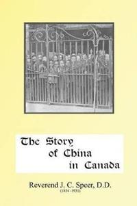 The Story of China in Canada