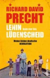 Precht, R: Lenin kam nur bis Lüdenscheid