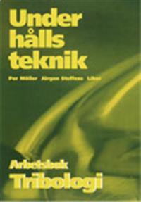 Underhållsteknik Tribologi Arbetsbok