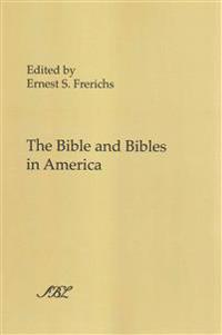 The Bible and Bibles in America