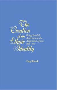 The Creation of an Ethnic Identity