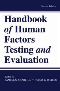 Handbook of Human Factors Testing and Evaluation