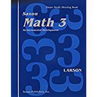 Saxon Math 3 Homeschool: Student's Meeting Book 1st Edition