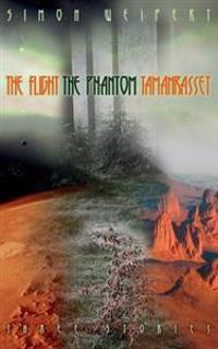 The Flight - The Phantom - Tamanrasset