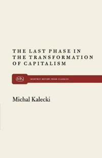 The Last Phase in Transformation of Capitalism