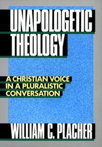 Unapologetic Theology