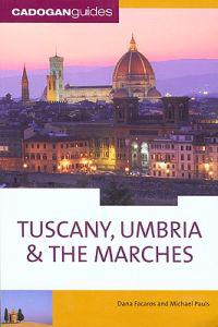Cadogan Guides Tuscany, Umbria & the Marches