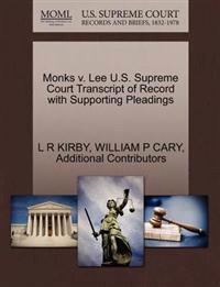 Monks V. Lee U.S. Supreme Court Transcript of Record with Supporting Pleadings