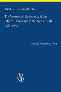 The Volume of Payments and the Informal Economy in the Netherlands 1965-1982