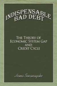 Indispensable Bad Debt