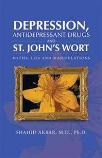 Depression, Antidepressant Drugs and St. John's Wort