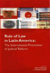 Rule of Law in Latin America: The International Promotion of Judicial Reform