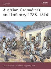Austrian Grenadiers & Infantry 1788-1816