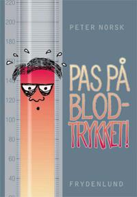 Pas på blodtrykket!