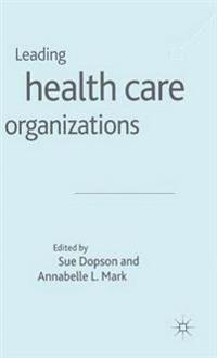 Leading Health Care Organizations