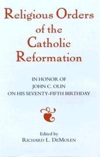 Religious Orders of the Catholic Reformation