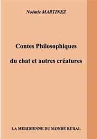 Contes Philosophiques Du Chat Et Autres Creatures