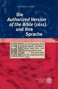 Die 'Authorized Version of the Bible' (1611) Und Ihre Sprache
