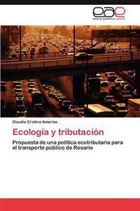 Ecologia y Tributacion