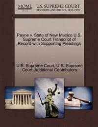 Payne V. State of New Mexico U.S. Supreme Court Transcript of Record with Supporting Pleadings