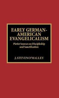 Early German-American Evangelicalism