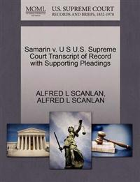 Samarin V. U S U.S. Supreme Court Transcript of Record with Supporting Pleadings