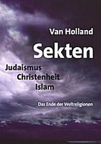 Sekten. Judaismus - Christenheit - Islam