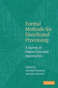 Formal Methods for Distributed Processing