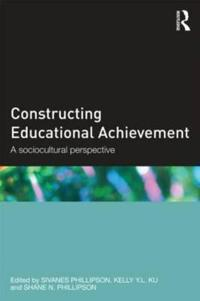 Constructing Educational Achievement