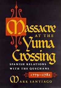 Massacre at the Yuma Crossing