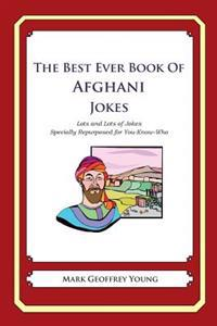 The Best Ever Book of Afghan Jokes: Lots and Lots of Jokes Specially Repurposed for You-Know-Who