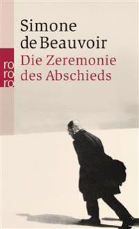 Die Zeremonie des Abschieds und Gespräche mit Jean-Paul Sartre