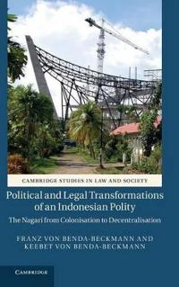 Political and Legal Transformations of an Indonesian Polity