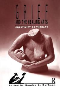Grief and the Healing Arts