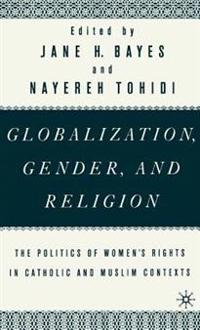 Globalization, Gender, and Religion