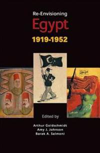 Re-Envisioning Egypt, 1919-1952