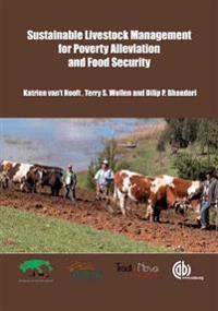 Sustainable Livestock Management For Poverty Alleviation and Food Securi
