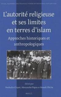 L'autorite religieuse et ses limites en terres d'islam
