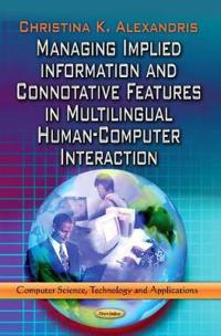 Managing Implied Information and Connotative Features in Multilingual Human-Computer Interaction
