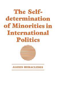 The Self Determination of Minorities in International Politics