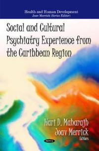 Social and Cultural Psychiatry Experience from the Caribbean Region