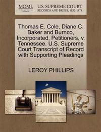 Thomas E. Cole, Diane C. Baker and Burnco, Incorporated, Petitioners, V. Tennessee. U.S. Supreme Court Transcript of Record with Supporting Pleadings