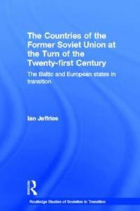 The Countries of the Former Soviet Union at the Turn of the Twenty-First Century