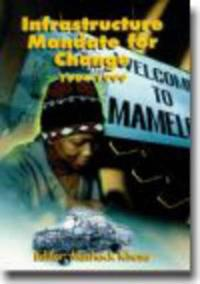 Infrastructure Mandate for Change 1994-1999
