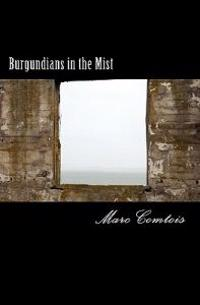 Burgundians in the Mist