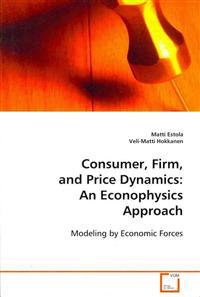 Consumer, Firm, and Price Dynamics
