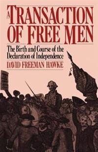 A Transaction Of Free Men