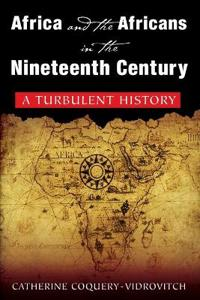 Africa and the Africans in the Nineteeth Century