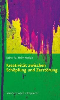 Kreativitat Zwischen Schopfung Und Zerstorung