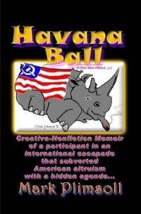 Havana Ball, North American Philanthropy in Culture Clash